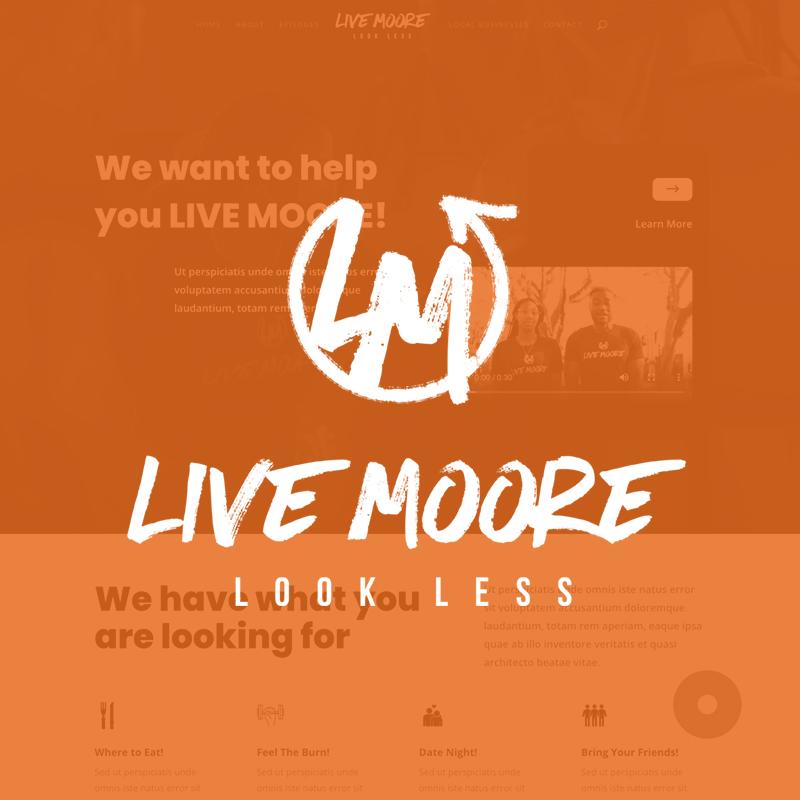 Web Design - Live Moore Look Less